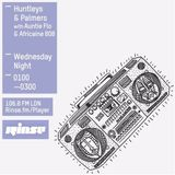Rinse FM Podcast - Huntleys + Palmers w/ Aunite Flo + Africaine 808 - 10th February 2016