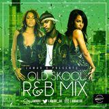 @LamarG - Old Skool R&B Mix