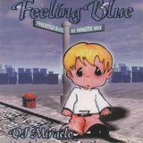 Dj Miracle Feeling Blue 1