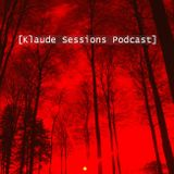 :Klaude Sessions Podcast 001