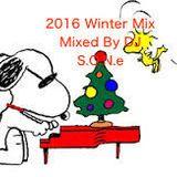 [2016 WINTER MIX] Mixed by DJ S.O.N.E