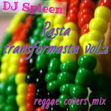 Rasta transformasta vol.2 (reggae covers mix)