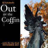 Out ov the Coffin: November 2017 Episode