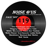 "Noise r'us # 119 ""face off"" (Décembre 2017) 100% noise rock 2017 Vol.#3"