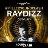 Ray Dizz - Miller SoundClash - Zimbabwe