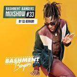 BASHMENTBANGERS MIXSHOW #33 BY DJ BERKUM