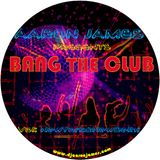 BANG THE CLUB VOL.1 - NEW YORK 2 NEW DELHI