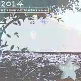 ( * TI*MID Dj set LET´S CHILL OUT TOGETHER l Rain mode 2014