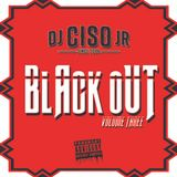 Black Out Volume Three