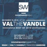 Episode 347 – Val The Vandle Best of 2015 – December 19, 2015