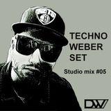 TECHNO WEBER SET - Studio Mix #05