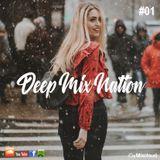 DeepMixNation #01 ♦ Vocal Deep House Mix ♦ New Dance Music Club Mix 05-01-18 ♦ by M. Fischer