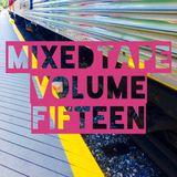 MIXEDTAPE VOLUME FIFTEEN