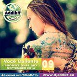 DJ AddikT - Você Caliente [September SET 2k14]