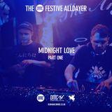 Midnight Love Part 1  - The Xmas OMC Alldayer 201