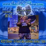 The H2O Show on Wu-World (Wu-Tang) Radio with Intell - U-God, aka Golden Arms's Son