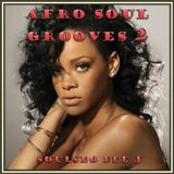 Afro Soul Grooves 2
