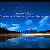 Heaven's Reign 2019 Summer Classic Progressive Trance Mixtape