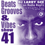 Beats, Grooves & Vibes #41 by DJ Larry Gee