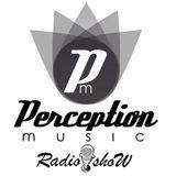 Perception Music RadioShow #08