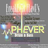 BreakBeat FLavR's with FLavRjay on PHEVER Radio. EC & SCM Special