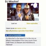 DJ Mischief In The Mix On BBC Radio 1 & 1xtra With Nihal