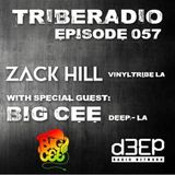 TribeRadio 057 - Zack Hill & Big Cee
