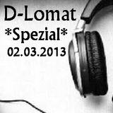 D-Lomat - Spezial 02.03.2013