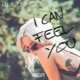 Dj Al One - I Can Feel You (Mixtape)