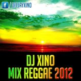 DJ XINO - Mix Reggae 2012 (Y.C.L)