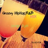 Groovy HipHop , R&B MIX