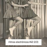 RITMOS ELECTRONICOS #42 (2/2)