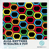 Alga-Rhythms w/ Szajna & Foy 27th July 2017
