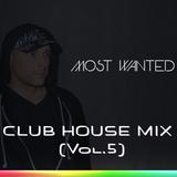 CLUB HOUSE MIX (Vol.5)