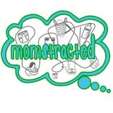 Momstracted Podcast #6 - And Then There Were Four, Part 2 of 3 - 2nd Trimester