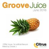Groove Juice Pineapple - June 2016