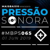 Pressão Sonora - 01-06-2019