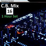 C.B. Mix - Episode 16 (Incl. Exclusive)