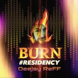 BURN RESIDENCY 2017-NoT Sugar-Deejay ReFF