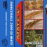 DJ Mate Dancehall 2000 A-side
