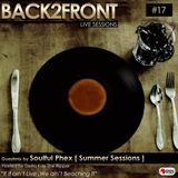 Back2Front Live Sessions  Show #17 Guest Mix By Soulful Phex