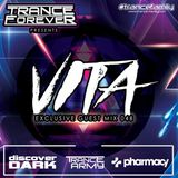 Trance Forever Podcast ( Guest Mix Episode 048 Vita)