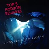 Ep. 17 Horror remakes