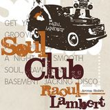 Raoul Lambert live @ Soul Club (Leuven, Nov. 2009)
