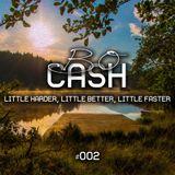 Bo-Cash - Little Harder, Little Better, Little Faster #002