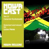 "Nowa Cloudcast vol 21 - ""Catarsis Rocksteady"" Selected and mixed by Lutxo Pérez"