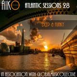 AIKO & ALR present Atlantic Sessions 28