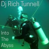 Dj Rich Tunnell - Into The Abyss