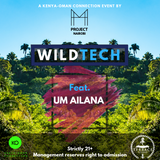 WildTech 02/09/18 Feat. Um Ailana