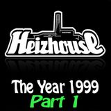 Heizhouse - The Year 1999 Part 1